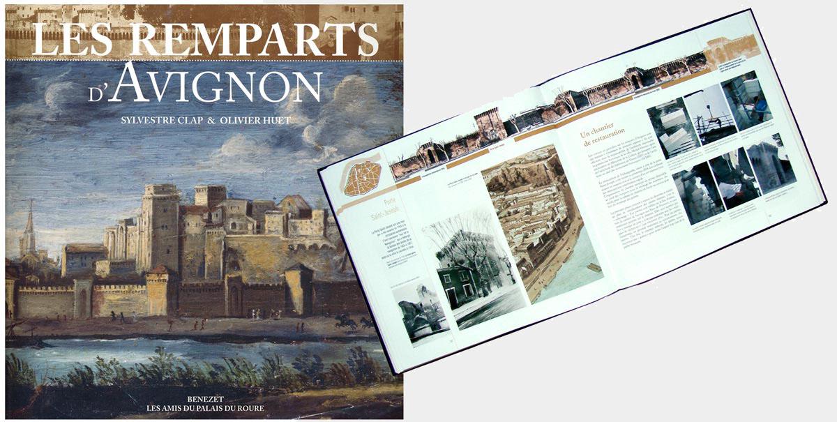 Les remparts d'Avignon, Sylvestre Clap et Olivier Huet, éditions Bénézet 2005 © les Fujak
