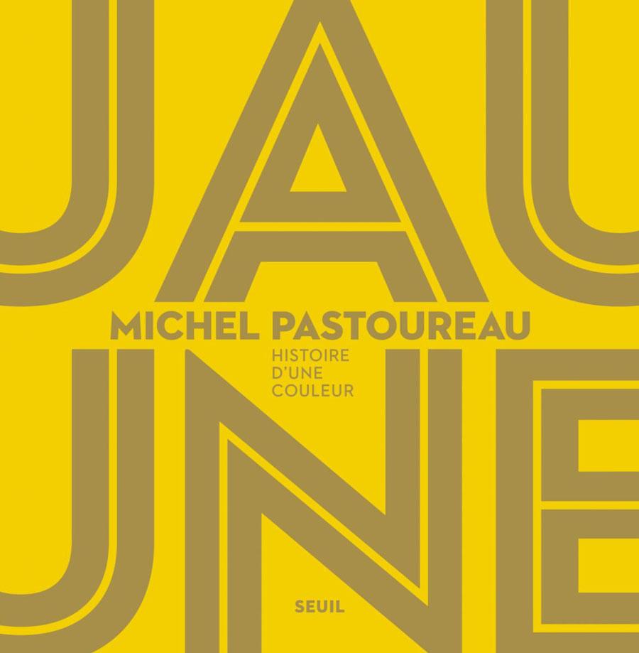 Jaune, Michel Pastoureau