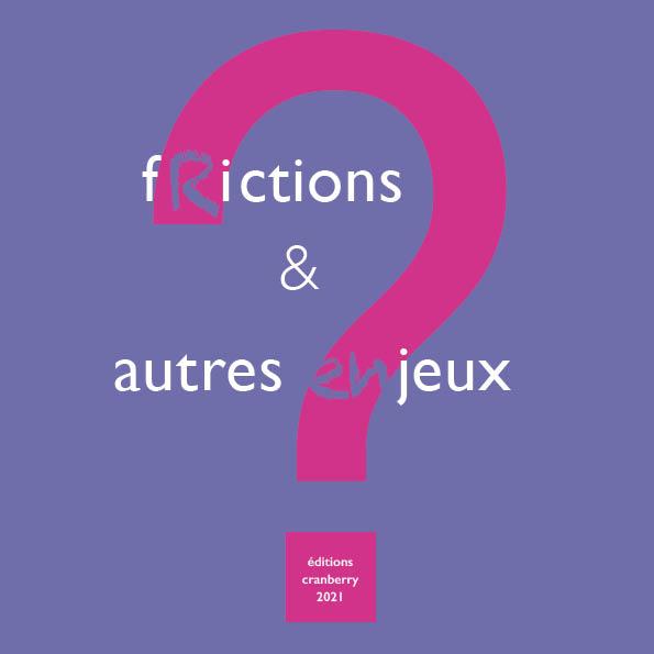 fictions et autres jeux © les Fujak 2021